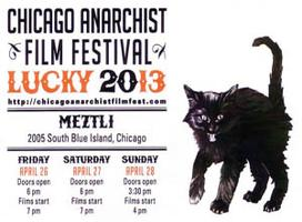 Lucky 13! Chicago Anarchist Film Festival