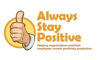 Always Stay Positive: 21 Days to a Positive and...
