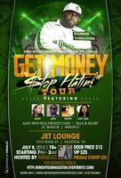 5th Annual 'Get Money Stop Hatin' Tour Houston...