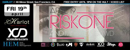 HARLOT FRIDAY PARTY with RiskOne!  Free Entry Event!