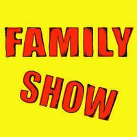 Family Show [2013-6/2014]