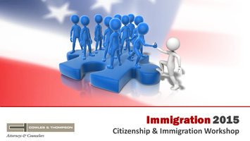 2015 Immigration and Citizenship Workshop