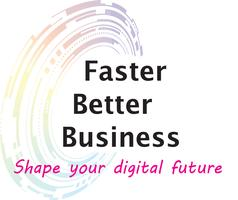 Faster Better Business