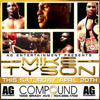 AG Entertainment & Streetz 94.5 Present :: Mike Tyson...