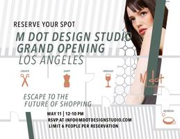 M Dot Design Studio Los Angeles Grand Opening