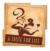A Taste For Life