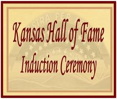 Kansas Hall of Fame - Laureate Induction Ceremony