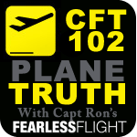 Cleared for Takeoff 102 - The Plane Truth