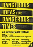 Dangerous Ideas for Dangerous Times: an international festival