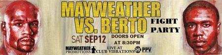 MAYWEATHER VS BERTO FIGHT PARTY