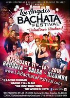 The 7th Annual LA BACHATA FESTIVAL Valentines...