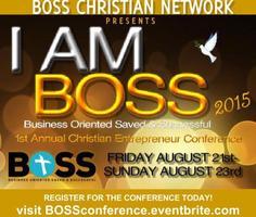 I Am BOSS Christian Entrepreneur Conference