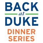 The Back at Duke Dinner Series logo