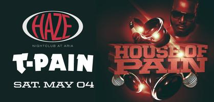 House of Pain with T-Pain @ HAZE Nightclub