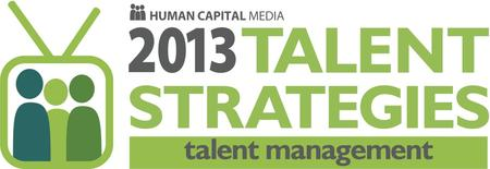 Talent Strategies 2013: Employee Engagement