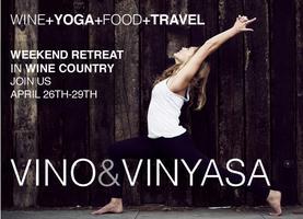 Wine, Yoga, Food, Travel: Vino and Vinyasa 4 Day...