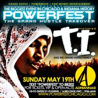 POWERFEST 5: T.I. & GRAND HUSTLE FAMILY SUN 5/19 LIVE...