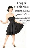 Frugal Fashionista Trunk Show / Pop up Shop
