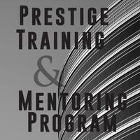 Prestige Training and Mentoring Program 9/18
