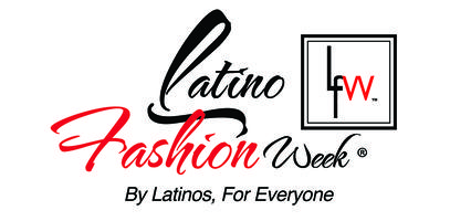 LATINO FASHION WEEK Timeless Style, His, Hers