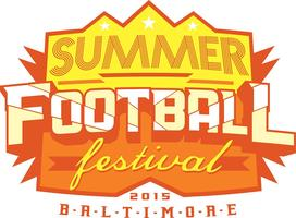4th Annual Baltimore Summer Football Festival w/...