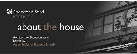 About The House - Architecture Discussion Series (14...