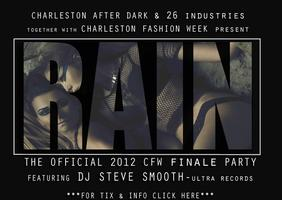 RAIN Charleston Fashion Week's Official Finale Party ~...