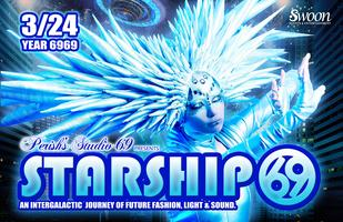 "Perish's Studio 69 presents ""STARSHIP 69"" Intergalactic..."