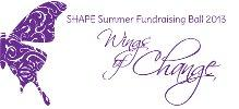SHAPE 'Wings of Change' SUMMER FUNDRAISING BALL 2013