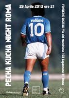 Pecha Kucha Night Roma vol Maradona + Final Evening...