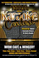 $500 Karaoke Wednesday's @ Wow Wingery Bvd