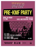 PRE-KMF PARTY