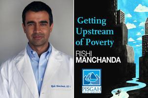 Getting Upstream of Poverty with Dr. Rishi Manchanda