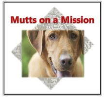 Mutts on a Mission - Second Annual Dog Walk