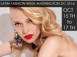 Fashion Week Tickets DC: Latin Fashion Week Washington...