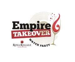 """Rosa Regale """"Empire Takeover"""" Watch Party 