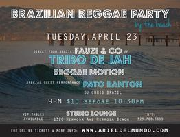 Brazilian Reggae Concert & Party in Hermosa Beach!!