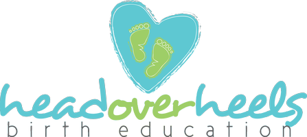 Head Over Heels Birth Education- June 2016 Childbirth...