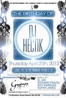 DJ Hectik's Bday Celebrations @ Gypsy Bar 4/25/2013