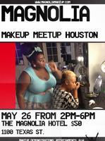 Magnolia Makeup Meetup Houston
