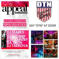 "Sex Appeal Fridays @ BiPOLAR LOUNGE // Just Say ""DTN"" @ The Door"