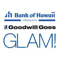 Bank of Hawaii presents Goodwill Goes GLAM! Volunteer...