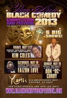 "Bay Area Black Comedy Competition & Festival ~ ""6 SHOW..."