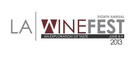 8th LA WineFest 2013  Saturday 8th 2pm-6pm & Sunday June...