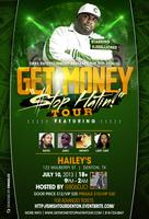 5th Annual 'Get Money Stop Hatin' Tour Denton...