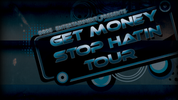 5th Annual 'Get Money Stop Hatin' Tour Shreveport...
