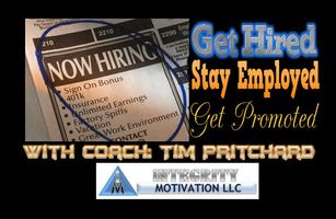 Get Hired - Stay Employed - Get Promoted