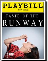 Taste of the Runway® NEW YORK