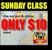 October, Sunday HANDGUN PERMIT CLASSES $45 add $10 for...