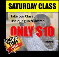 November, Saturday HANDGUN PERMIT CLASSES $45 only $10...